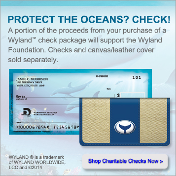 Protect the Oceans? Check! A portion of your proceeds from Wyland check package will support the Wyland Foundation. Checks and canvas leather cover sold separately.